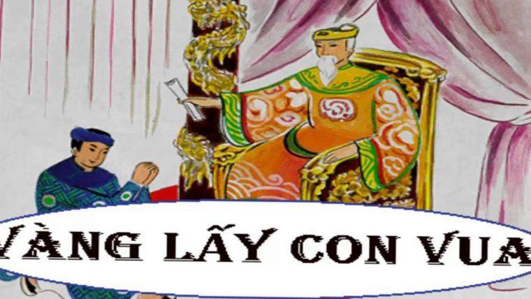 Truyện cổ tích: Vàng lấy con vua